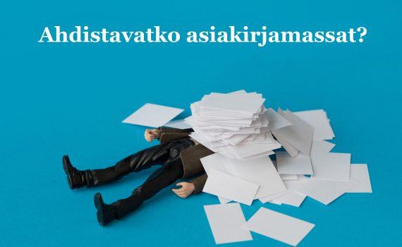 Ahdistavatko asiakirjamassat?